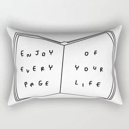 Enjoy Every Page Of Your Life - book illustration inspirational quote Rectangular Pillow