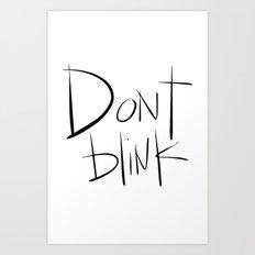 Doctor Who - Don't Blink Art Print