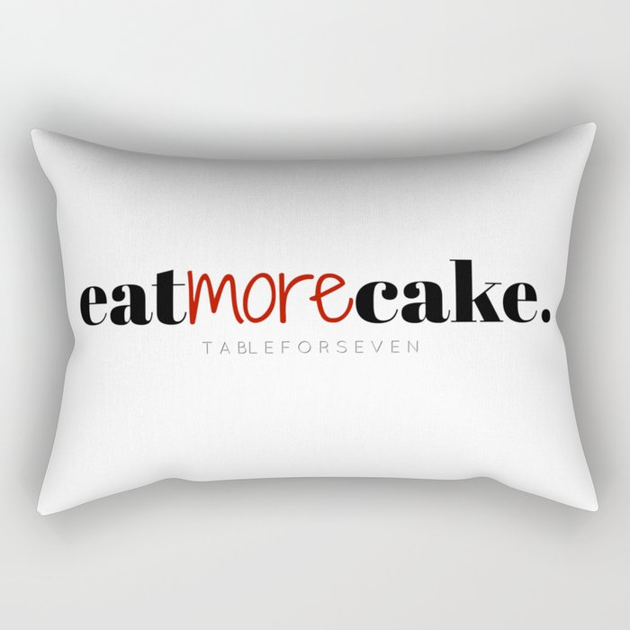 Eat More Cake Rectangular Pillow