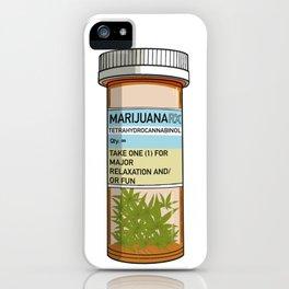 Pill Bottle - Dose of Marijuana iPhone Case