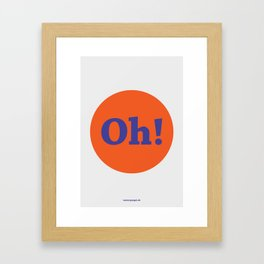 Oh! (Solo) Framed Art Print