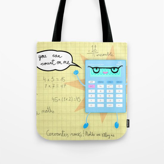 You can count on me! Tote Bag