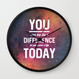 You Can Make A Difference Wall Clock