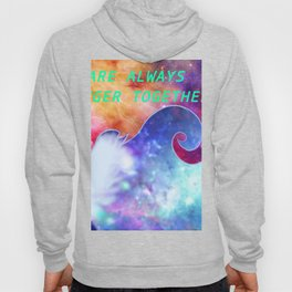 """We Are All Stronger Together"" Allura Piece Hoody"
