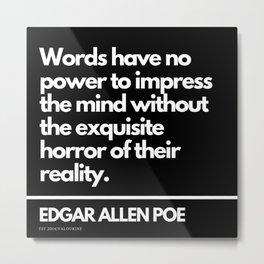 12   Edgar Allen Poe Quotes   201012  Existentialism Nihilism Existentialist Philosophy Writer Raven Metal Print