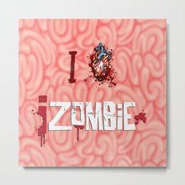 I Love iZombie Metal Print