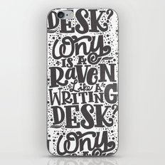 WHY IS A RAVEN LIKE A WRITING DESK iPhone & iPod Skin