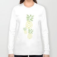 pineapple Long Sleeve T-shirts featuring Pineapple by Tanya Thomas