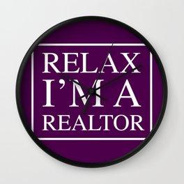 Relax I'm A Realtor Wall Clock