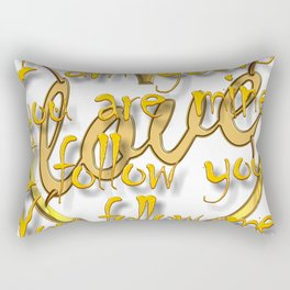 Love, I'm yours you are mine. Rectangular Pillow