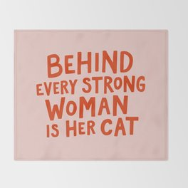 Behind Every Strong Woman Throw Blanket