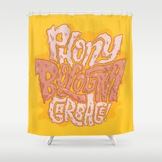 Phony Bologna Garbage Shower Curtain