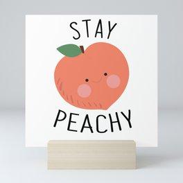 Stay Peachy   Cute Peach Quote Mini Art Print