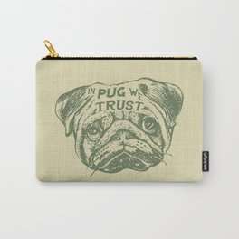 IN PUG WE TRUST Carry-All Pouch