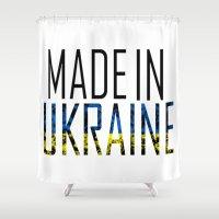 ukraine Shower Curtains featuring Made In Ukraine by VirgoSpice
