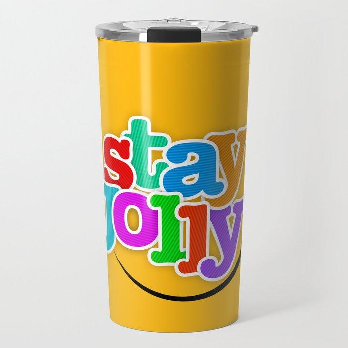 Stay Jolly - Key to Happiness Travel Mug