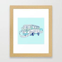 Let's Go Have Adventures My Love Framed Art Print