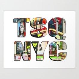 TSQ NYC, Times Square New York City lettering. Art Print
