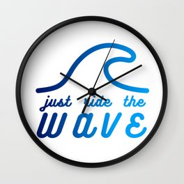 Just Ride the Wave Wall Clock