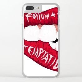 Follow temptation Clear iPhone Case