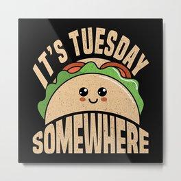 Taco Tuesday Food Metal Print