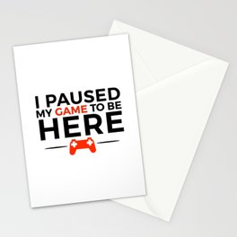 Paused my game | nerdy gift idea Stationery Cards