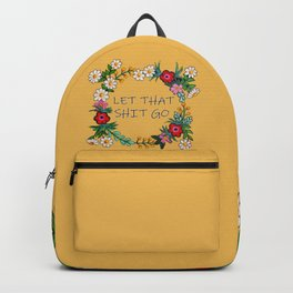 Hand Painted Flower Wreath - Let That Shit Go Backpack