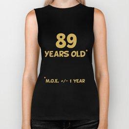 89 Years Old Plus Or Minus 1 Year Funny 90th Birthday Biker Tank