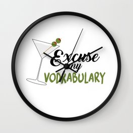 Excuse my Vodkabulary Wall Clock