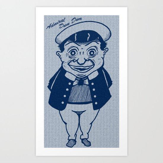 Admiral Dum Dum (Navy) Art Print