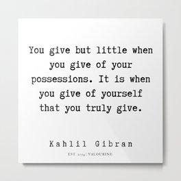 94    | Kahlil Gibran Quotes | 190701 Metal Print