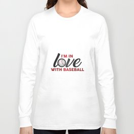 I'm in LOVE with Baseball Long Sleeve T-shirt