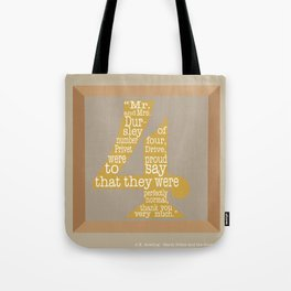 Mr.and Mrs. Dursley Quote Tote Bag
