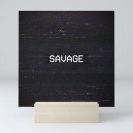 SAVAGE Mini Art Print
