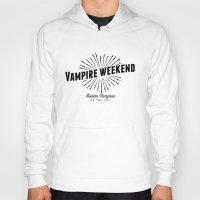 vampire weekend Hoodies featuring Vampire Weekend // Modern Vampires of the City by alquimie