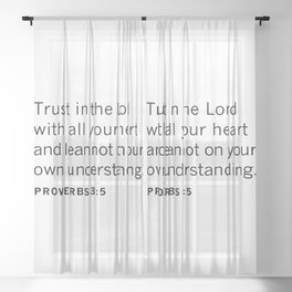 Proverbs 3:5 TRUST in the LORD Sheer Curtain