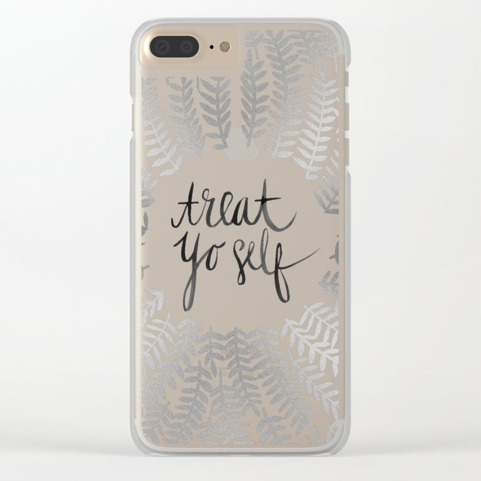 Treat Yo Self – Silver Clear iPhone Case