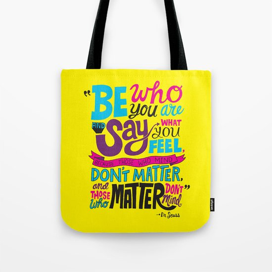 Be Who You Are... Tote Bag