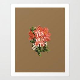 Yes Today Satan - lily flower, blush pink, deep tan colour combo Art Print