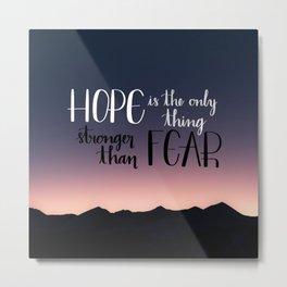 Hope Over Fear Metal Print