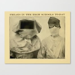 Freaks in the High Schools To-Day Canvas Print
