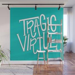 Tragic Virtue Wall Mural