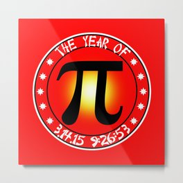 Year of Pi  3/14/15 9:26:53 Metal Print