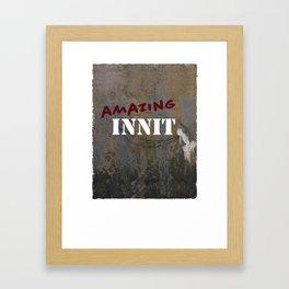Amazing Innit Framed Art Print