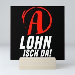 Isch Da Wages Mini Art Print