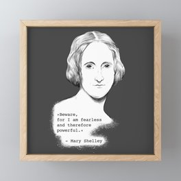 Mary Shelley - Beware Framed Mini Art Print