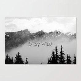 Stay Wild, mountain landscape photo, rocky mountains black and white Canvas Print