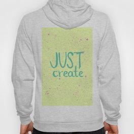 Motivation to be creative. Just create colorful lettering. Hoody