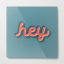 Hey Blue & Red Typography Print Funny Poster Letterpress Style Wall Decor Home Decor Metal Print