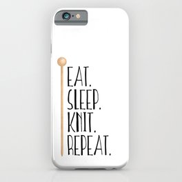 Eat Sleep Knit Repeat iPhone Case
